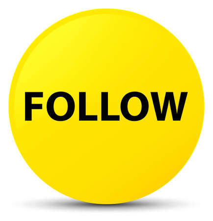 Follow isolated on yellow round button abstract illustration