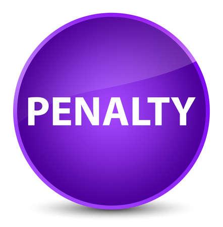 Penalty isolated on elegant purple round button abstract illustration Stock Photo