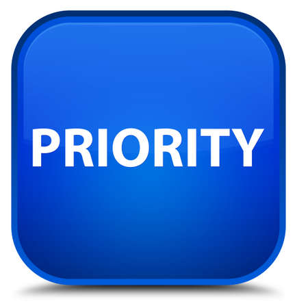 Priority isolated on special blue square button abstract illustration