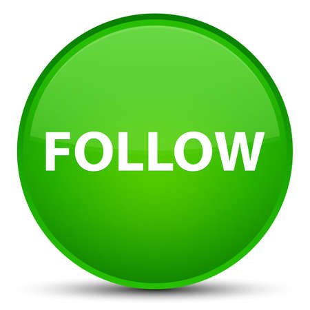 Follow isolated on special green round button abstract illustration