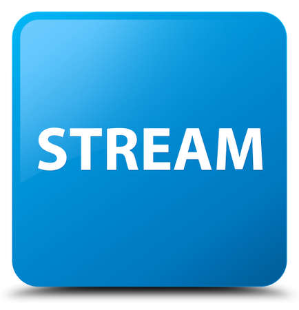 Stream isolated on cyan blue square button abstract illustration