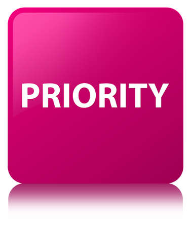 Priority isolated on pink square button reflected abstract illustration