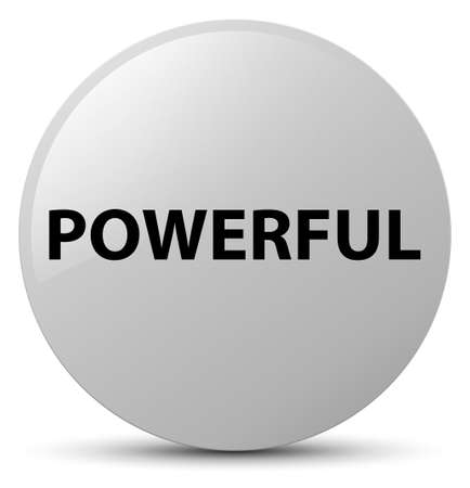 Powerful isolated on white round button abstract illustration