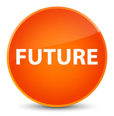 Future isolated on elegant orange round button abstract illustration Stock Photo