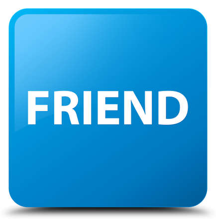 Friend isolated on cyan blue square button abstract illustration