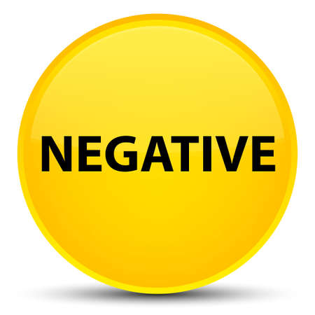 Negative isolated on special yellow round button abstract illustration