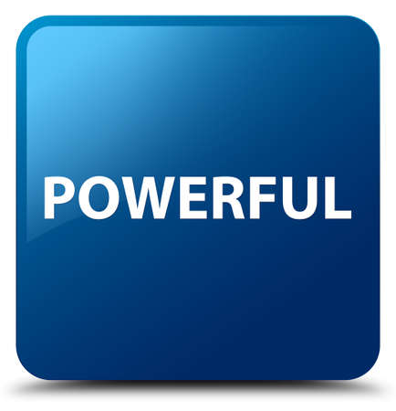 Powerful isolated on blue square button abstract illustration