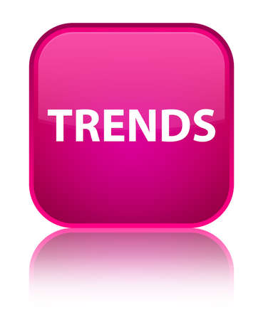 Trends isolated on special pink square button reflected abstract illustration