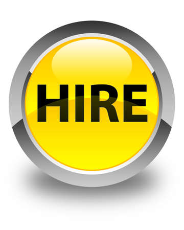 Hire isolated on glossy yellow round button abstract illustration Stock Photo