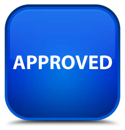 Approved isolated on special blue square button abstract illustration
