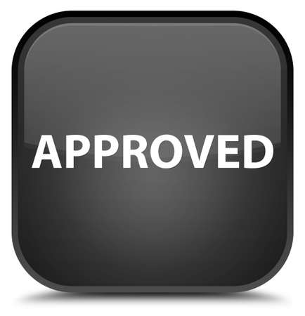Approved isolated on special black square button abstract illustration
