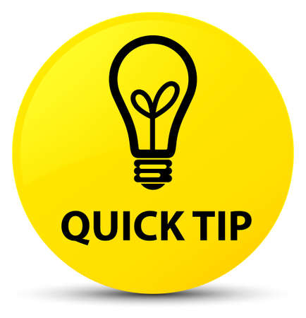 Quick tip (bulb icon) isolated on yellow round button abstract illustration