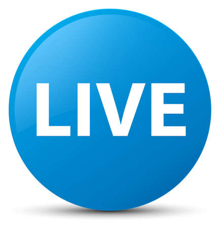 Live isolated on cyan blue round button abstract illustration