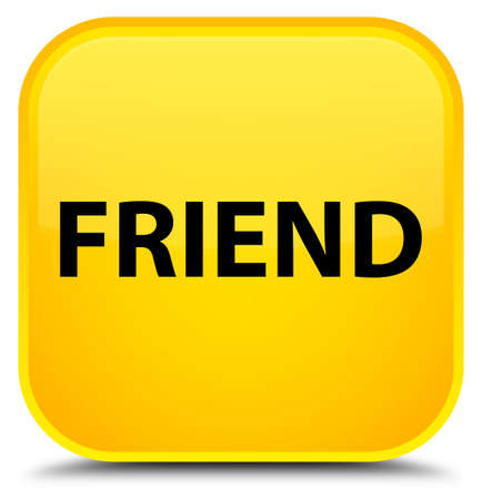Friend isolated on special yellow square button abstract illustration