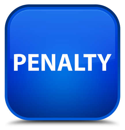 Penalty isolated on special blue square button abstract illustration