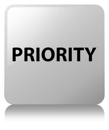 Priority isolated on white square button reflected abstract illustration