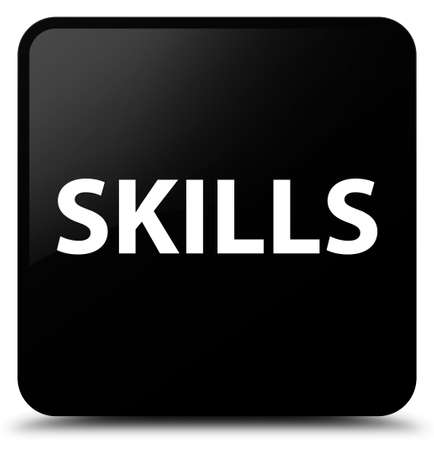 Skills isolated on black square button abstract illustration Stock Photo