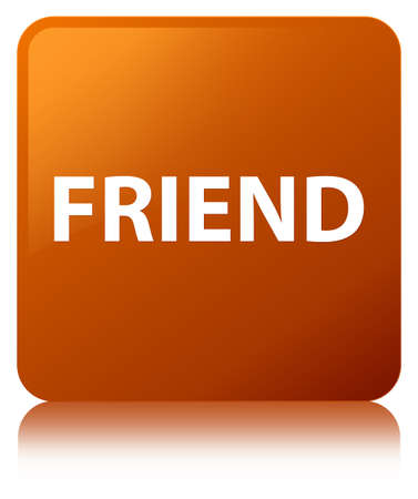 Friend isolated on brown square button reflected abstract illustration Stock fotó
