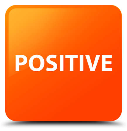 Positive isolated on orange square button abstract illustration Stock Photo