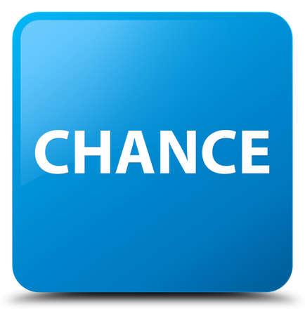 シアンの青い正方形ボタンの抽象的なイラストに分離されたチャンス