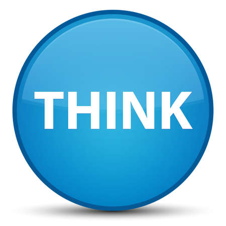 Think isolated on special cyan blue round button abstract illustration Stock Photo