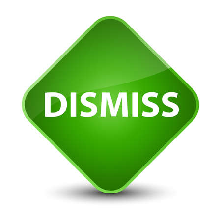 Dismiss isolated on elegant green diamond button abstract illustration Stock Photo