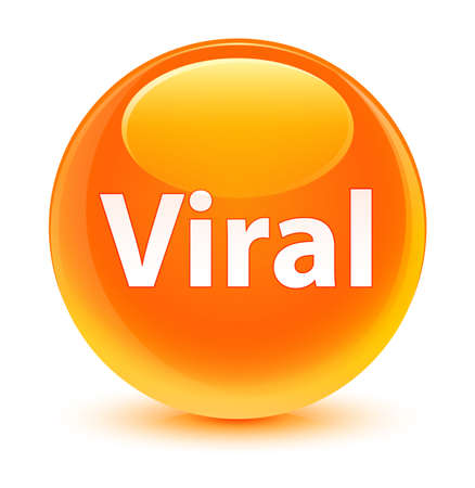 Viral isolated on glassy orange round button abstract illustration