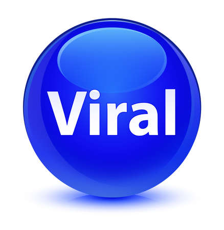 Viral isolated on glassy blue round button abstract illustration