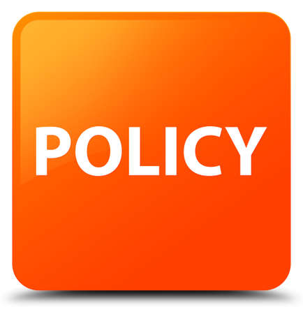 Policy isolated on orange square button abstract illustration