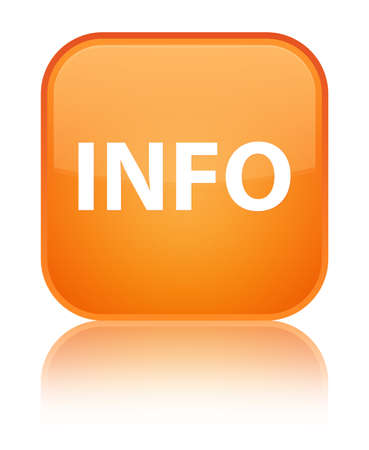Info isolated on special orange square button reflected abstract illustration