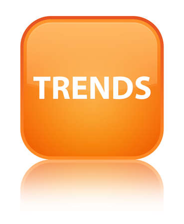 Trends isolated on special orange square button reflected abstract illustration