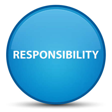 Responsibility isolated on special cyan blue round button abstract illustration