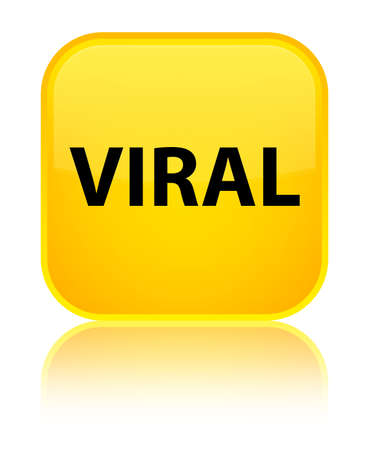 Viral isolated on special yellow square button reflected abstract illustration
