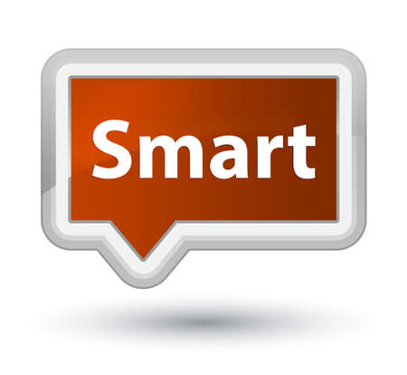 Smart isolated on prime brown banner button abstract illustration