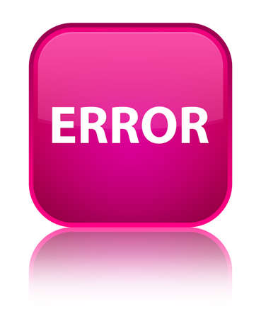 Error isolated on special pink square button reflected abstract illustration