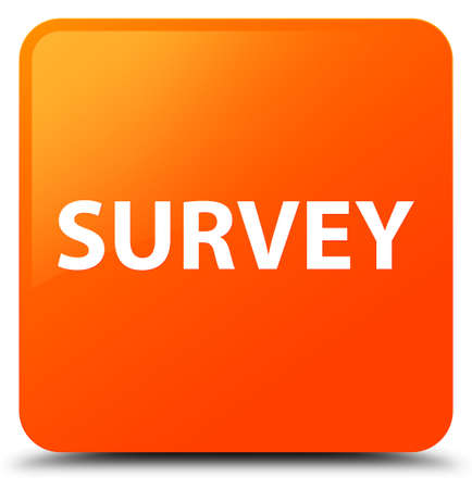 Survey isolated on orange square button abstract illustration