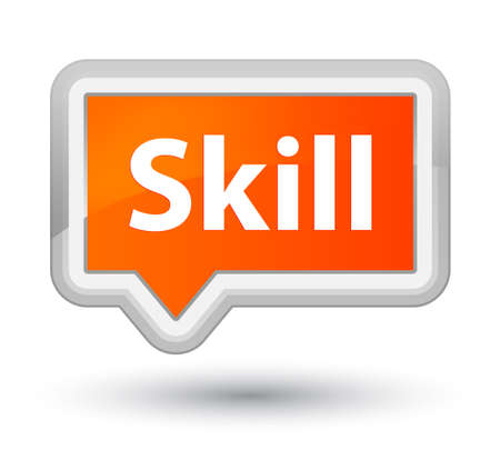 Skill isolated on prime orange banner button abstract illustration