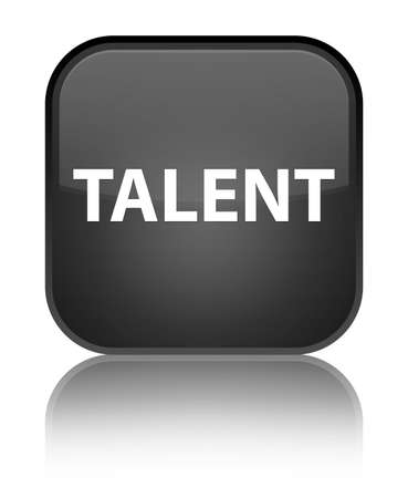 Talent isolated on special black square button reflected abstract illustration
