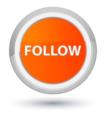 Follow isolated on prime orange round button abstract illustration