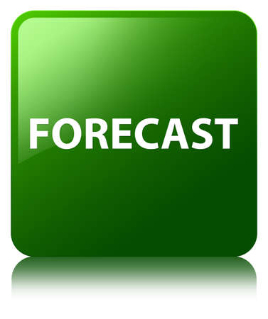 Forecast isolated on green square button reflected abstract illustration