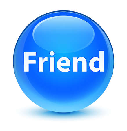 Friend isolated on glassy cyan blue round button abstract illustration