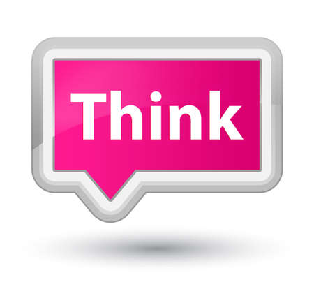 Think isolated on prime pink banner button abstract illustration