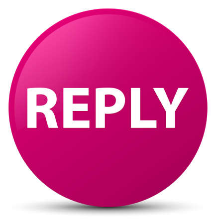 Reply isolated on pink round button abstract illustration