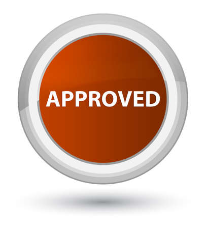 Approved isolated on prime brown round button abstract illustration Stock Photo