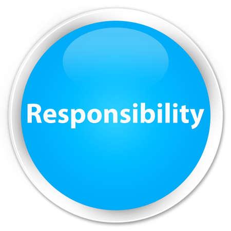 Verantwoordelijkheid op premie cyaan blauwe ronde knoop abstracte illustratie die wordt geïsoleerd