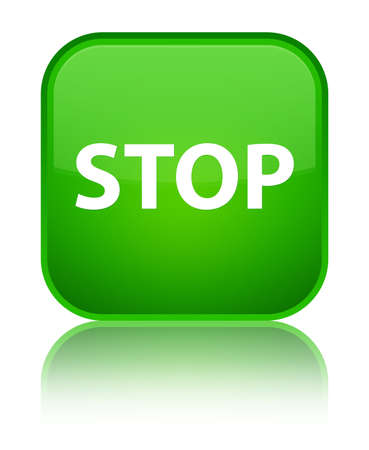 Stop isolated on special green square button reflected abstract illustration Stock Photo
