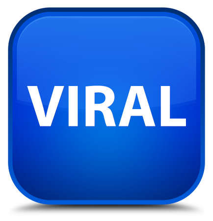 Viral isolated on special blue square button abstract illustration
