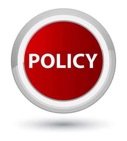 Policy isolated on prime red round button abstract illustration