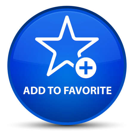 Add to favorite isolated on special blue round button abstract illustration