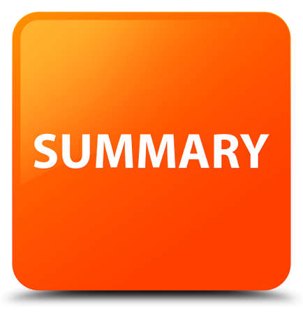 Summary isolated on orange square button abstract illustration Stok Fotoğraf